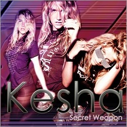 Kesha - Secret Weapon