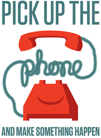 pick up the phone and make something happen-resized-600