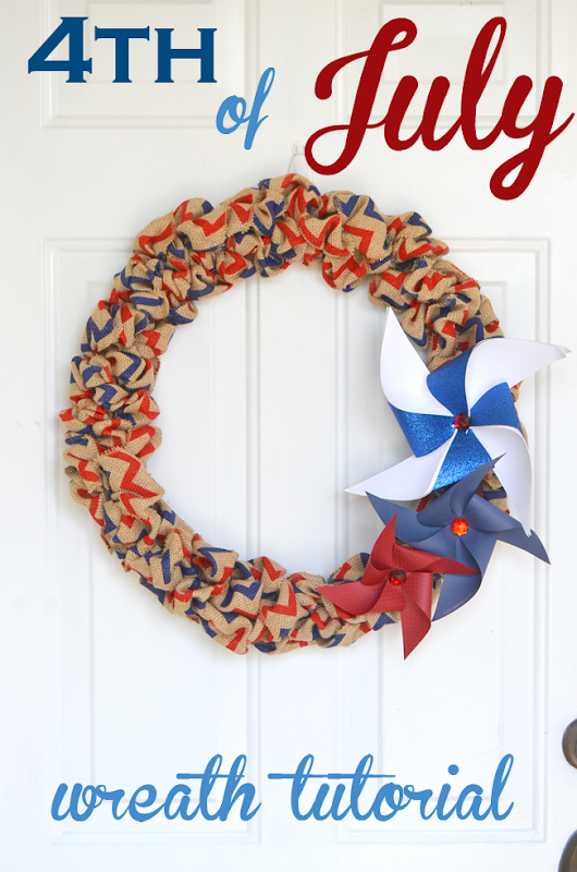 Fourth of July Burlap and Pinwheel Wreath - a full picture tutorial on how to make a burlap wreath included.
