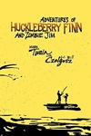 W Bill Czolgosz By Adventures of Huckleberry Finn and Zombie Jim