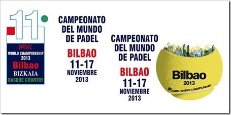 XI Campeonato del Mundo de Pádel del 11 al 17 de noviembre 2013 en Bilbao.