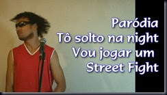 Parodia, To solto na night, Vou jogar um street fight