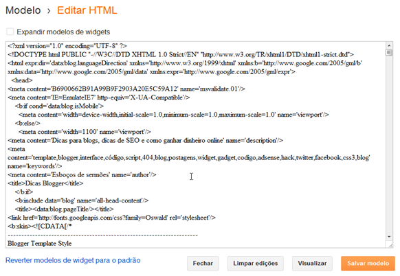 Como acessar o código XML/HTML na nova interface do blogger?