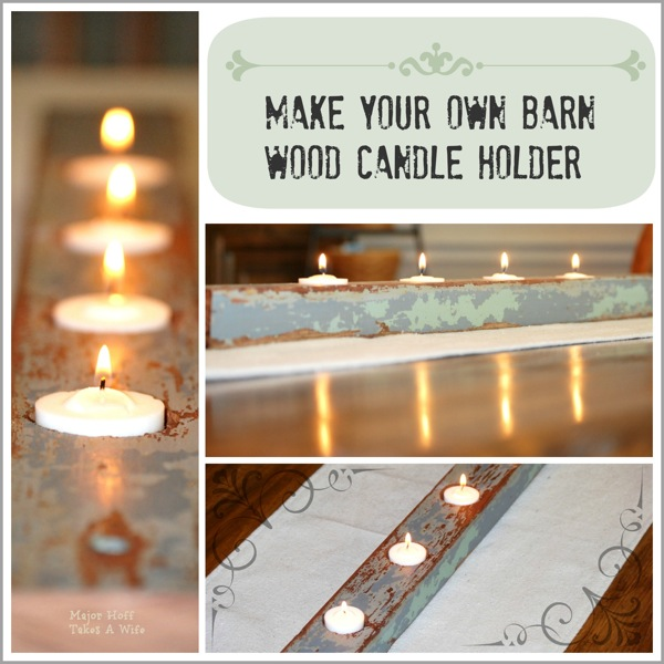 Make your own barnwood candle. Set the mood on Valentines Day.