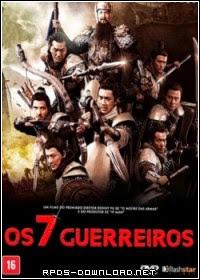 Os 7 Guerreiros – Dublado