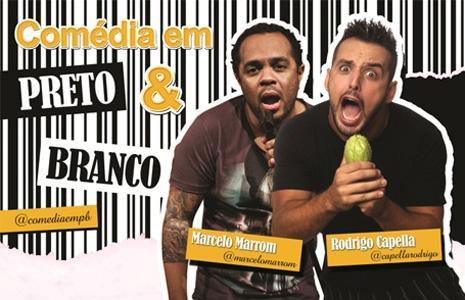 Comédia em Preto e Branco, com Rodrigo Capella e Marcelo Marrom