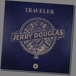 New CD From Jerry Douglas Slides In June 26!