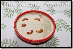 Thengai Paal Payasam