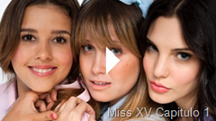 Miss XV Capitulo 1