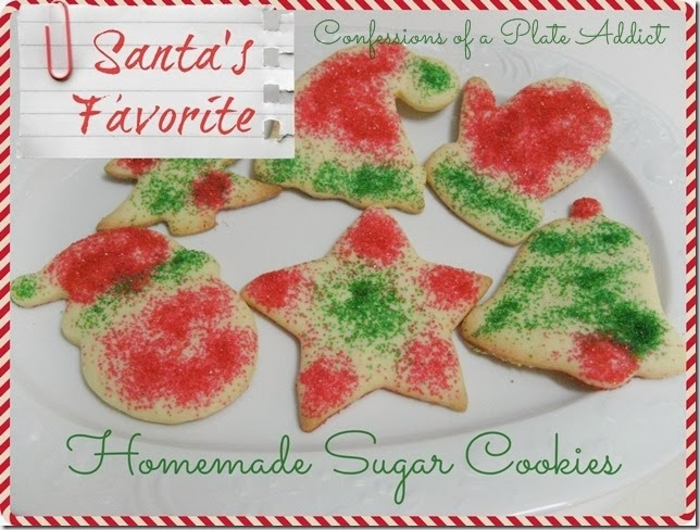 CONFESSIONS OF A PLATE ADDICT Santa's Favorite Homemade Sugar Cookies