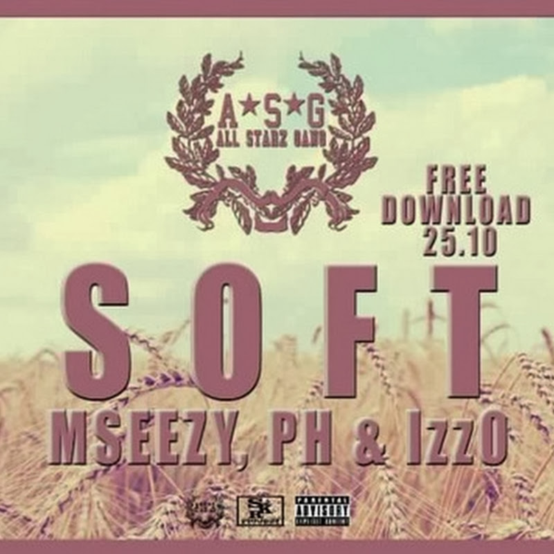 MSeezy, PH & IzzO–Soft (Hiphop 2013) [Download]