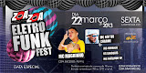 Zoa Zoa Eletro Funk Fest - Dia 22 de Março - Zoa Zoa Club