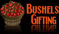 Bushels Gifting