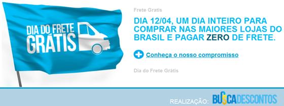 7d41297ad6 Promoção  Dia do Frete Grátis  no Brasil  Lojas online realizam a ação no  dia 12 04.