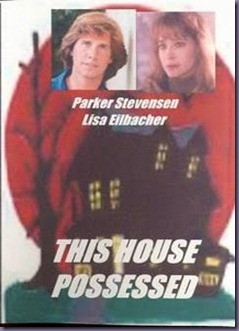o_THIS_HOUSE_POSSESSED_PIC
