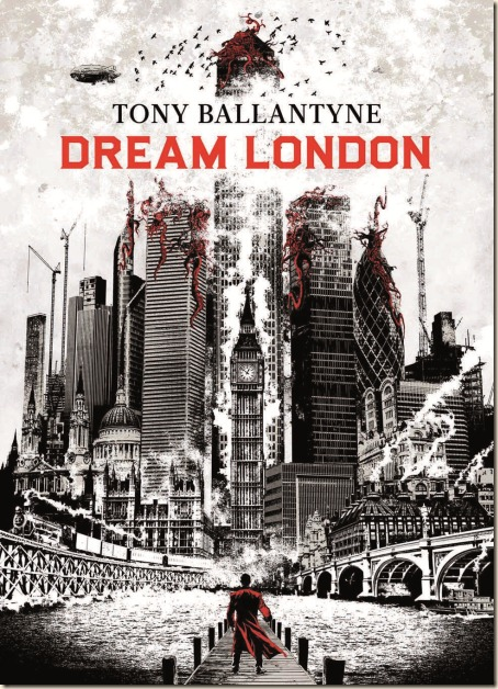 Ballantyne-DreamLondon