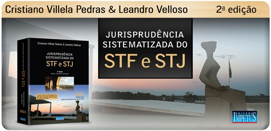 22 - Jurisprudência Sistematizada do STF e STJ 2011