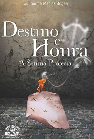 Destino e Honra - A Sétima Profecia