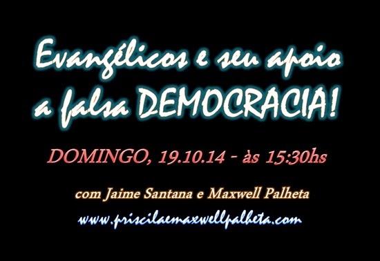 a falsa democracia - Priscila e Maxwell Palheta