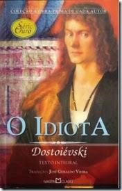 O Idiota - F M Dostoievski