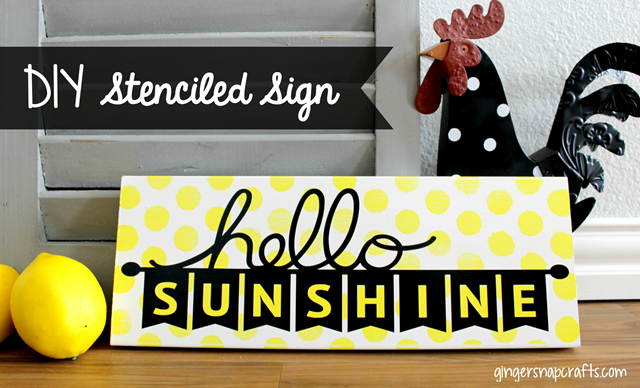 DIY Stenciled Sign ~ Hello Sunshine at GingerSnapCrafts.com #SihouetteCAMEO #SihouettePortrait #spon