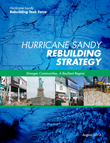 Cover of the U.S. government report, 'Hurricane Sandy Rebuilding Strategy', August 2013. Graphic: Hurricane Sandy Rebuilding Task Force