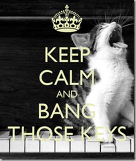 keep-calm-and-bang-those-keys