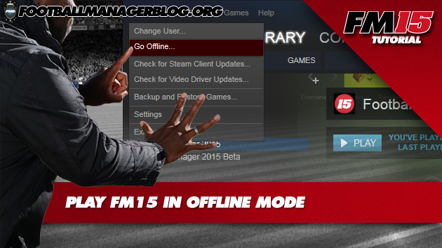 Play FM15 Offline Mode