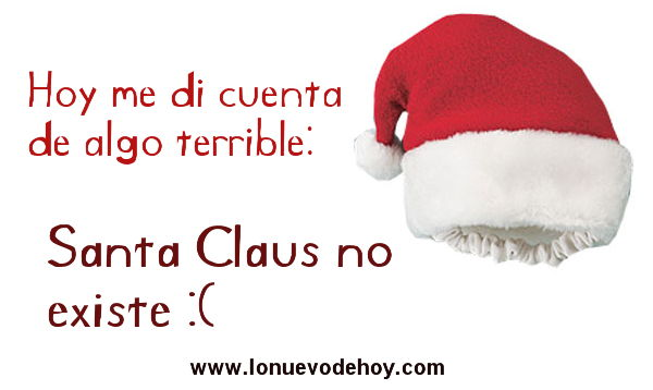 Santa Claus no existe imagen chistosa