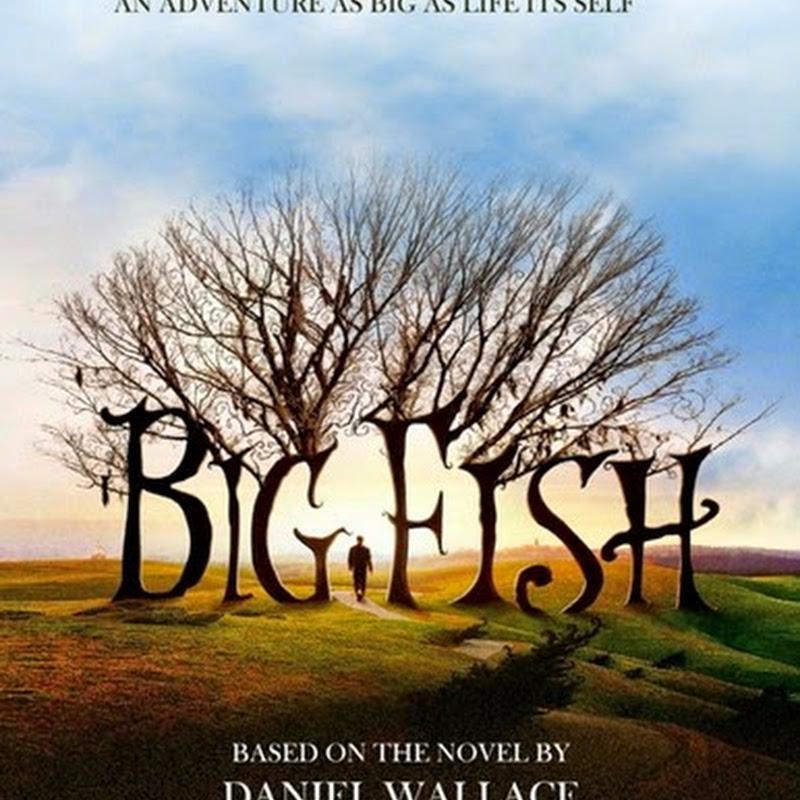 """Big Fish un punto di svolta nella carriera di Tim Burton, il suo """"film della maturità""""."""