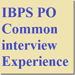 IBPS_PO_Common_interview_Experience