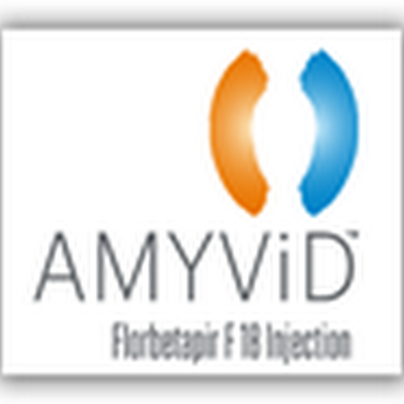 FDA Approves Amyvid Radioactive Dye to Use With Pet Scans To See Brain Plaque To Help Rule Out Alzheimer's As A Reason for Mental Decline