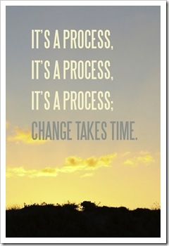 change takes time