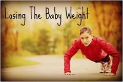 losing the baby weight - scary mom