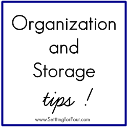 Easy Organizing and Storage Tips from Setting for Four
