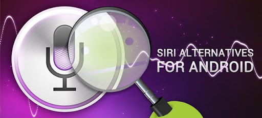 4 alternativas a Siri para Android