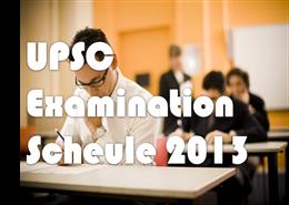 upsc exam schedule 2013