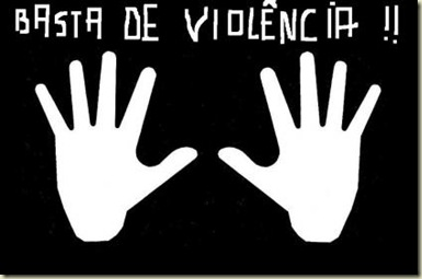 basta de violência
