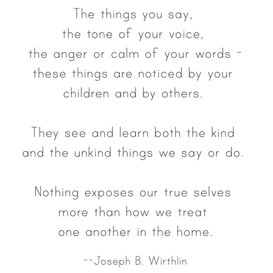 how we treat one another --wirthlin