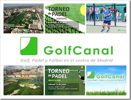 Vuelven los Torneos de Pádel en GolfCanal: Masculino 14 junio y Femenino 15 junio 2014.