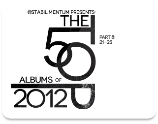 The Top 50 Albums of 2012, Part 8