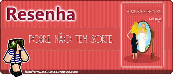 Banner Resenha - Pobre não tem sorte