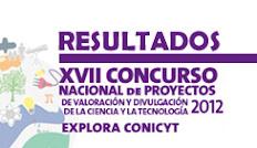 ¡Conoce los resultados del XVII Concurso Nacional de Proyectos de Valoración y Divulgación de la CyT!