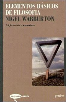Elementos Básicos de Filosofia, de Nigel Warburton
