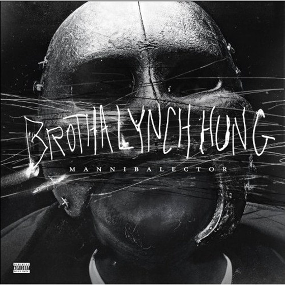 DE AFAR: Brotha Lynch Hung - Mannibalector (2013) 