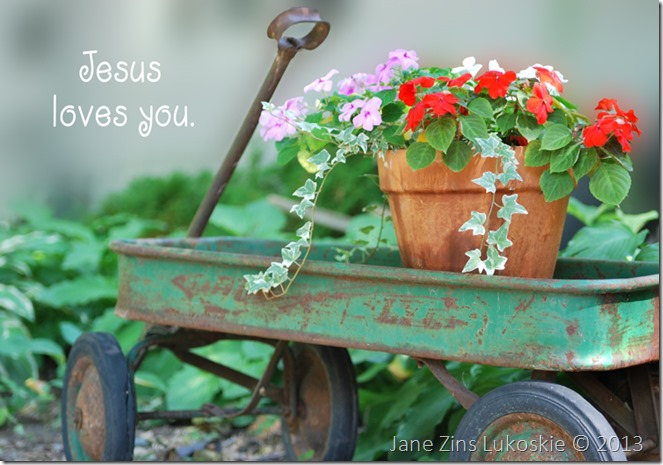 Jesus Loves you.