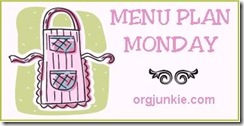 Menu Plan Monday @ OrgJunkie