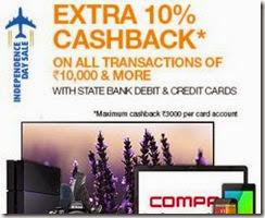 Flipkart:SBI Debit (LAST DATE); Credit Card 10% cashback on Rs.10000