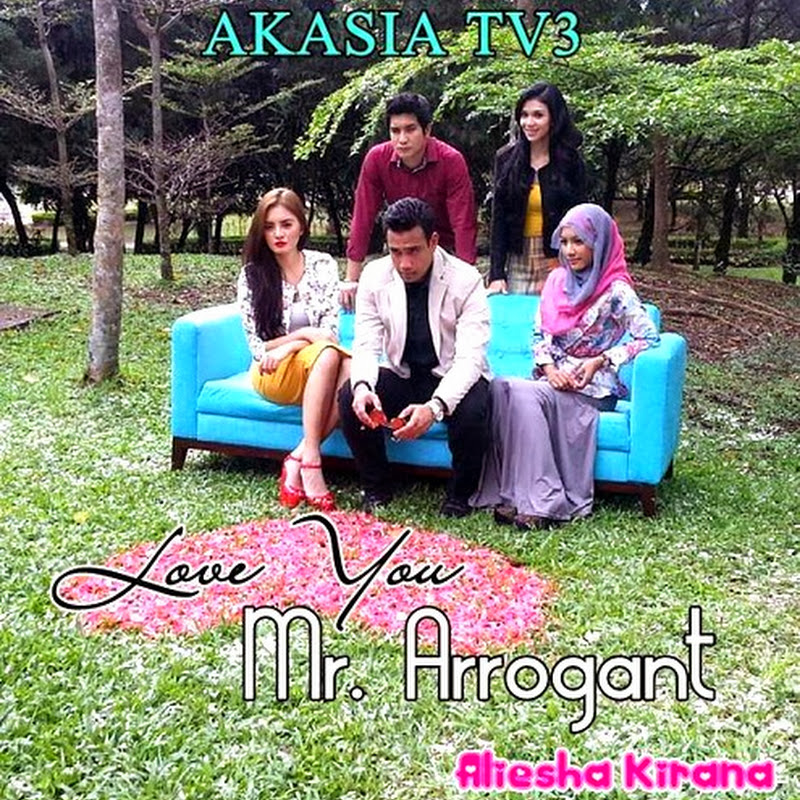 Senarai Lagu OST Love You Mr Arrogant Akasia TV3