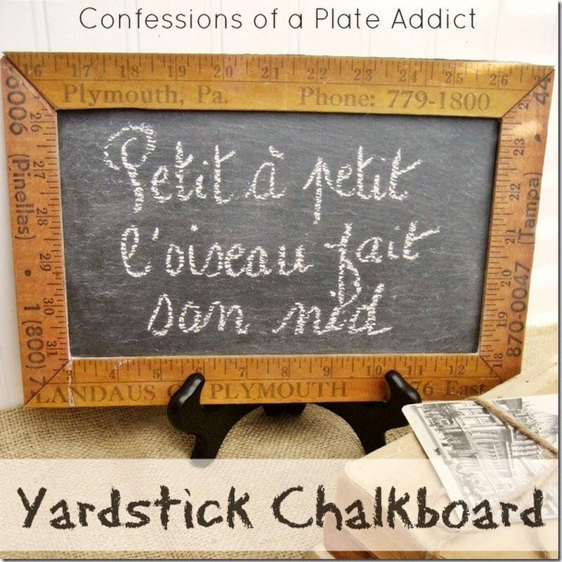 CONFESSIONS OF A PLATE ADDICT: DIY Vintage Yardstick Framed Chalkboard